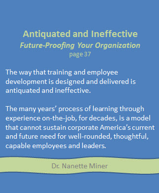A quote from the book: Future Proofing Your Organization by Teaching Thinking Skills